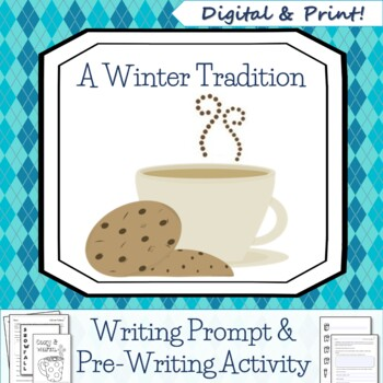 A Winter Tradition Writing Activity