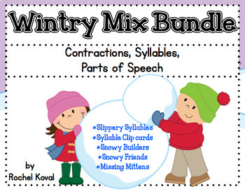 Contractions, Parts of Speech, and Syllables Bundle - A Wintry Mix!