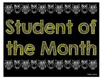 A Wise Owl Student of the Month Student Sign