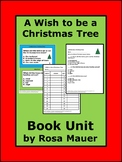 A Wish to be a Christmas Tree Printables Task Cards and Wo