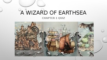 A Wizard of Earthsea Chaper 1 PPT Quiz