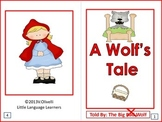 "ESL Resources: Vocabulary/Literacy Skills ""A Wolf's Tale""- ELL Newcomers"