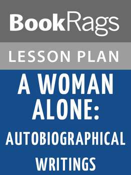 A Woman Alone: Autobiographical Writings Lesson Plans