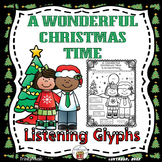 A Wonderful Christmas Time (Listening Glyphs)