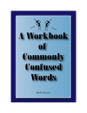 A Workbook of Commonly Confused Words