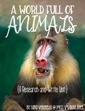 A World Full of Animals {A Research and Write Unit}
