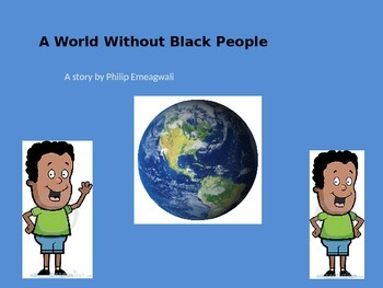 A World Without Black People