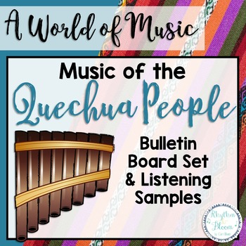 A World of Music, Quechua People
