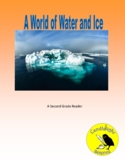 A World of Water and Ice - Science Reading Passage Set (2 Levels)