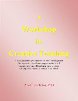 A Workshop for Creative Teaching