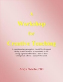 A Workshop for Creative Teaching