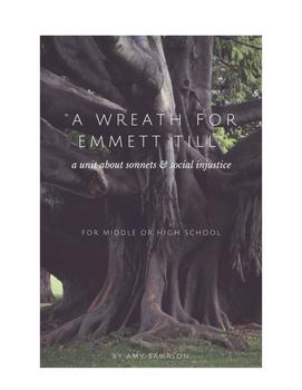 A Wreath For Emmett Till - A Week Long Sonnet and Social Injustice Unit