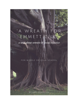 A Wreath For Emmett Till - A Week Long Sonnet and Social I
