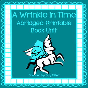 A Wrinkle in Time Abridged Novel Study: vocabulary, comprehension, writing