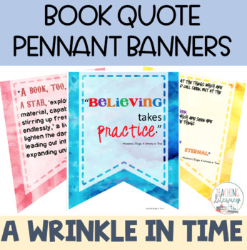 A Wrinkle in Time - Book Quote Pennant Banners - Classroom Decor