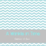 A Wrinkle in Time Chapters 1-3 Quiz