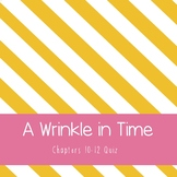 A Wrinkle in Time Chapters 10-12 Quiz