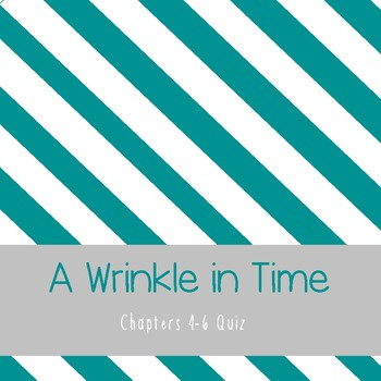 A Wrinkle in Time Chapters 4-6 Quiz