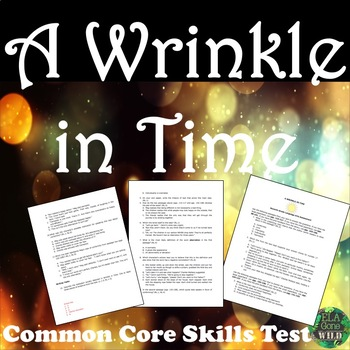 A Wrinkle in Time Common Core Aligned Assessment- Test Prep