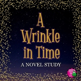 A Wrinkle in Time: Complete Novel Study for 5th, 6th, & 7th Grade