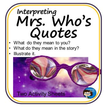 A Wrinkle in Time - Interpreting Mrs. Who's Quotes