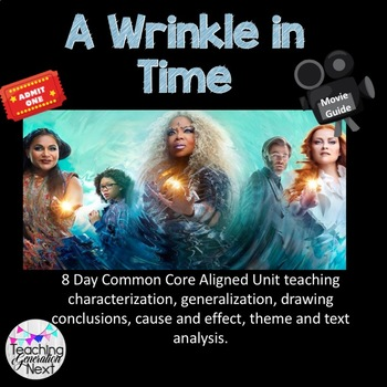 A Wrinkle in Time- Movie Guide- 8 Day unit to teach analysis and literary skills