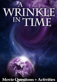 A Wrinkle in Time Movie Guide + Essays - Answer Keys Inclu