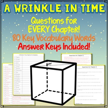 A Wrinkle in Time, Questions for Every Chapter, 80 Vocabulary Terms, Answer Keys