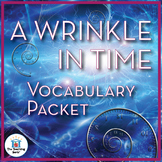 A Wrinkle in Time Vocabulary Packet