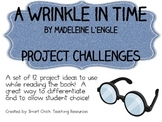 A Wrinkle in Time, by M. L'Engle, Creative Challenges/Projects