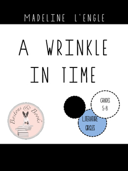 A Wrinkle in Time by Madeline L'Engle Literature Circles