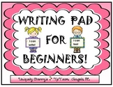 WRITING PAD FOR BEGINNERS!