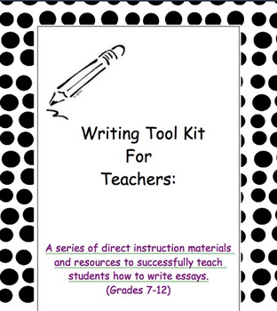 A Writing Tool Kit: Materials for Teachers and Students