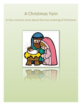 A Yarn Christmas Story - the True story of Christmas