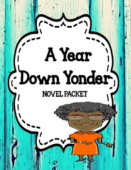A Year Down Yonder by Richard Peck - Comprehension & Vocabulary