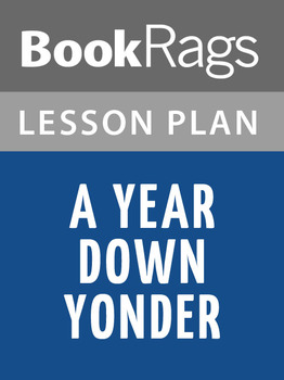 A Year Down Yonder Lesson Plans