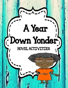 A Year Down Yonder - Novel Activities Unit