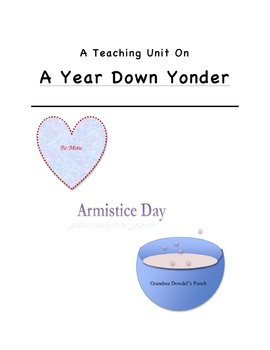 """""""A Year Down Yonder"""" Teaching Unit: Activities, Q & A, Vocab, Writing Ideas"""