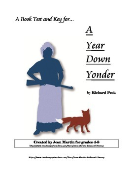 A Year Down Yonder end-of-book test created by Jean Martin