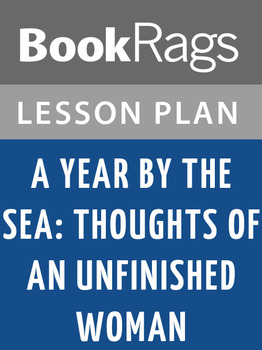 A Year by the Sea: Thoughts of an Unfinished Woman Lesson Plans