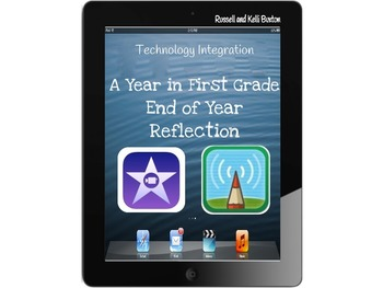 A Year in First Grade: iPad Tech Integration Activity