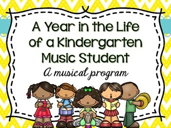 A Year in the Life of a Kindergarten Student:Spring Concert