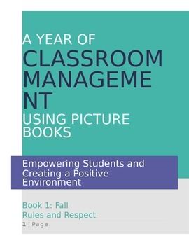 A Year of Classroom Management Using Picture Books