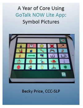 A Year of Core GoTalk NOW Lite AAC App for iPad: Symbol Pictures