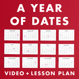 A Year of Dates video + lesson plan