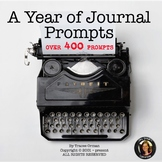 Journal Writing Prompts Bell Ringers for a Full Year Editable Distance Learning