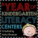A Year of Kindergarten Literacy Centers