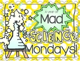 A Year of Mad Science Mondays