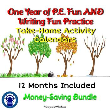 A Year of P.E. Fun AND A Year of Writing Fun--Activity Calendars Bundle