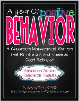 A Year of Positive Behavior- Classroom Management that Focuses on the Good Stuff